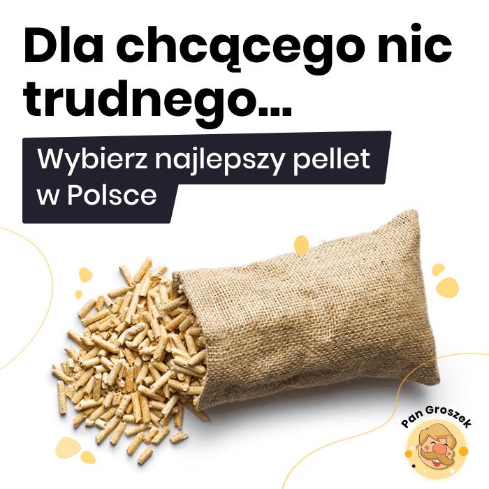 najlepszy pellet w Polsce