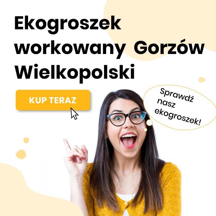 Ekogroszek workowany Gorzów Wielkopolski